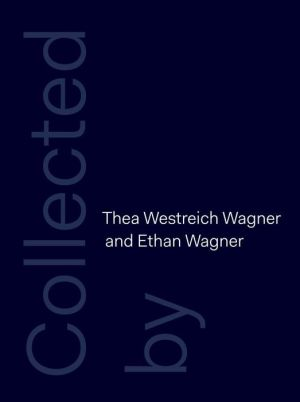 Collected by Thea Westreich Wagner and Ethan Wagner