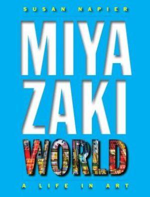 Book Miyazakiworld: A Life in Art
