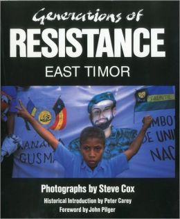 Generations of Resistance: East Timor