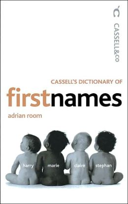 Cassell's Dictionary of First Names