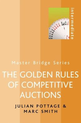 The Golden Rules of Competitive Auctions