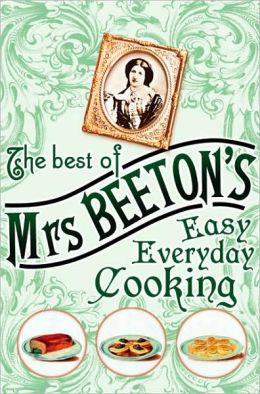 Mrs Beeton's Easy Everyday Cooking