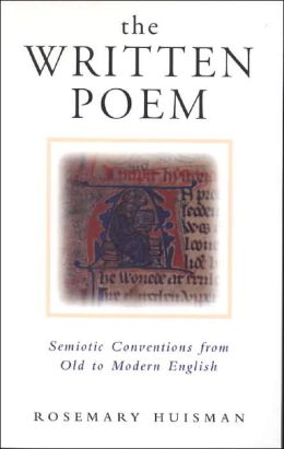 The Written Poem: Semiotic Conventions from Old to Modern English