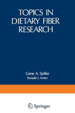 Topics in Dietary Fiber Research