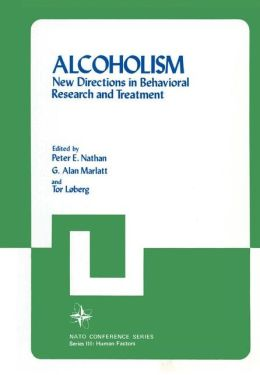 Alcoholism: New Directions in Behavioral Research and Treatment.