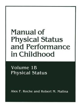 Manual of Physical Status and Performance in Childhood: Physical Status