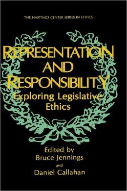 Representation and Responsibility: Exploring Legislative Ethics