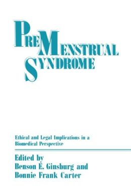 Premenstrual Syndrome: Ethical and Legal Implications in a Biomedical Perspective
