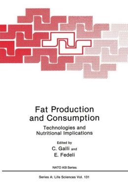 Fat Production and Consumption: Technologies and Nutritional Implications