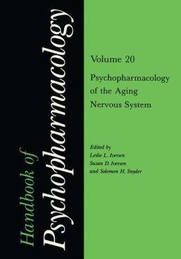 Handbook of Psychopharmacology: Volume 20: Psychopharmacology of the Aging System