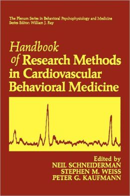 Handbook of Research Methods in Cardiovascular Behavioral Medicine