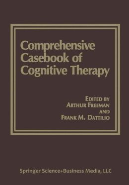 Comprehensive Casebook of Cognitive Therapy