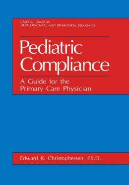 Pediatric Compliance: A Guide for the Primary Care Physician