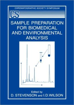 Sample Preparation for Biomedical and Environmental Analysis