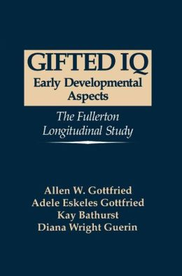 Gifted IQ: Early Developmental Aspects - The Fullerton Longitudinal Study
