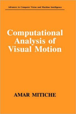 Computational Analysis of Visual Motion