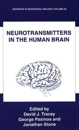 Neurotransmitters in the Human Brain: Proceedings of a Conference in Honor of Istyan Tork Held in New South Wales, Sydney, February 5, 1994