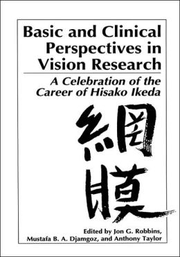 Basic and Clinical Perspectives in Vision Research: A Celebration of the Career of Hisako Ikeda