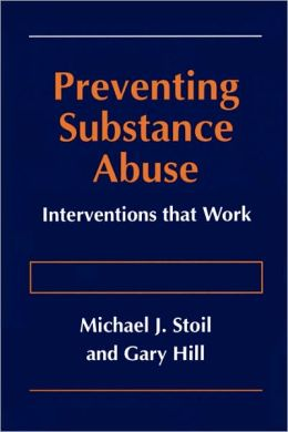 Preventing Substance Abuse: Interventions that Work