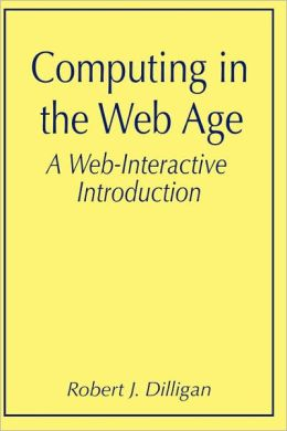 Computing in the Web Age: A Web-Interactive Introduction