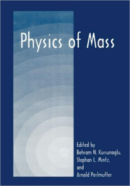 Physics of Mass