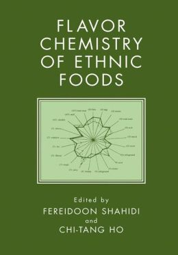 Flavor Chemistry of Ethnic Foods