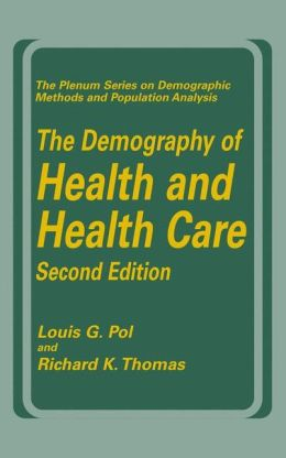 The Demography of Health and Health Care (second edition)