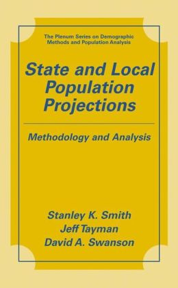 State and Local Population Projections: Methodology and Analysis