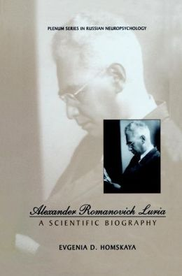Alexander Romanovich Luria: A Scientific Biography