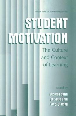 Student Motivation: The Culture and Context of Learning