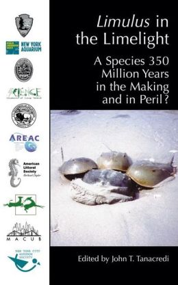 Limulus in the Limelight: A Species 350 Million Years in the Making and in Peril?