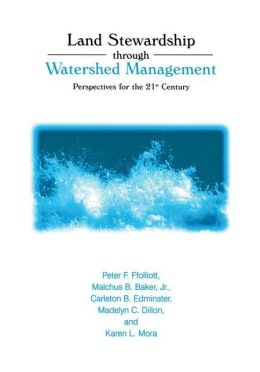 Land Stewardship through Watershed Management: Perspectives for the 21st Century