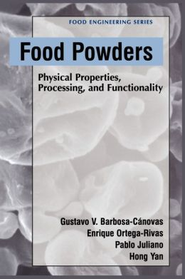 Food Powders: Physical Properties, Processing, and Functionality