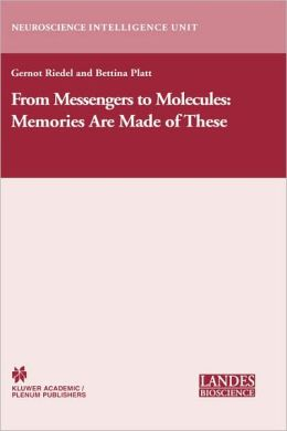 From Messengers to Molecules: Memories are Made of These