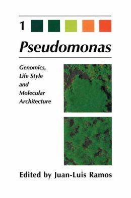 Pseudomonas: Volume 1 Genomics, Life Style and Molecular Architecture