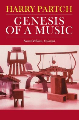 Genesis of a Music: An Account of a Creative Work, Its Roots and Its Fulfillments (Music Reprint)