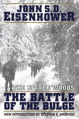 The Bitter Woods: The Battle of the Bulge