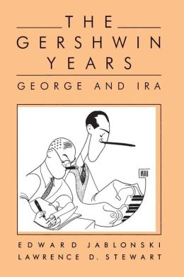 The Gershwin Years: George and Ira