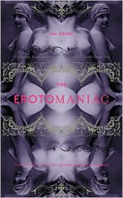 Erotomaniac: The Secret Life of Henry Spencer Ashbee