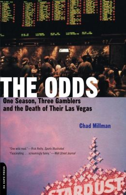 The Odds: One Season, Three Gamblers And The Death Of Their Las Vegas