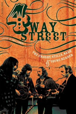 Four-Way Street: The Crosby, Stills, Nash & Young Reader