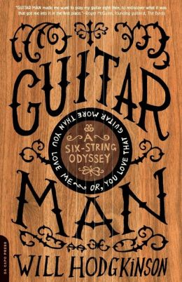 Guitar Man: An Amateur Strummer's Journey of Discovery