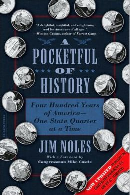 A Pocketful of History: Four Hundred Years of America-One State Quarter at a Time