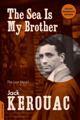 The Sea Is My Brother: The Lost Novel