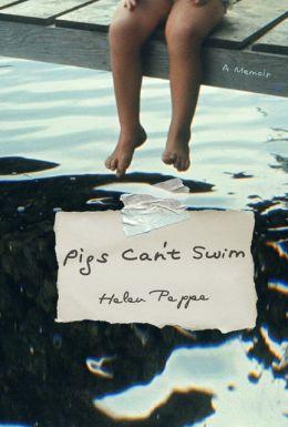 Pigs Can't Swim
