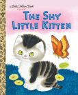 Book Cover Image. Title: The Shy Little Kitten, Author: Cathleen Schurr