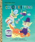 Book Cover Image. Title: The Color Kittens, Author: Margaret Wise Brown
