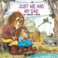 Book Cover Image. Title: Just Me and My Dad (Little Critter Series), Author: Mercer Mayer
