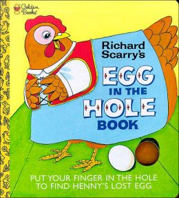 Richard Scarry's Egg in the Hole Book