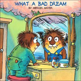 What a Bad Dream
